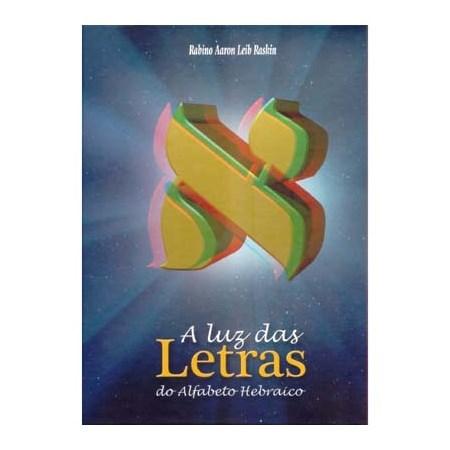 A Luz das Letras do Alfabeto Hebraico