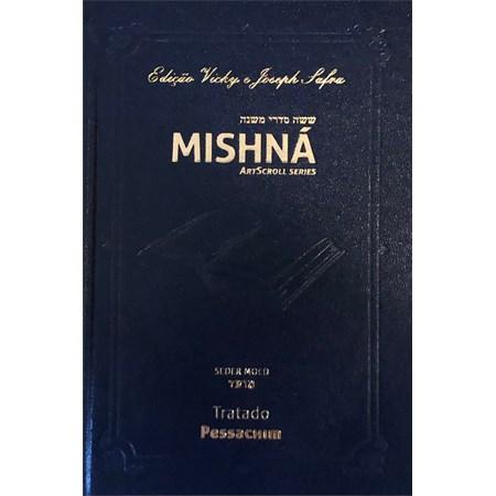 Mishná em hebraico e português - Ordem MOÊD - Tratado Pessachim