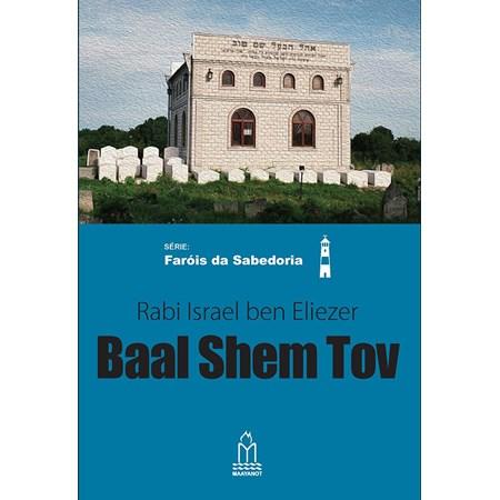 Baal Shem Tov (Rabi Israel ben Eliezer)