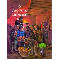 O Pequeno Midrash Diz (2) - Êxodo (Brochura)