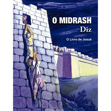 O Midrash Diz - O livro de Josué